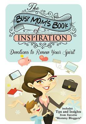 The Busy Moms Book of Inspiration