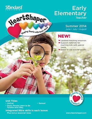 Standard HeartShaper Early Elementary Teacher Book Summer 2014