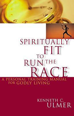 Spiritually Fit to Run the Race