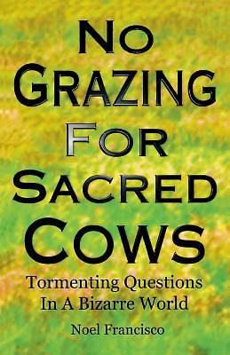 No Grazing for Sacred Cows