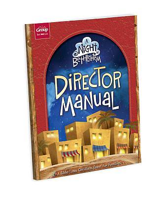 A Night In Bethlehem: Additional Director Manual