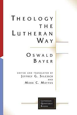 Picture of Theology the Lutheran Way