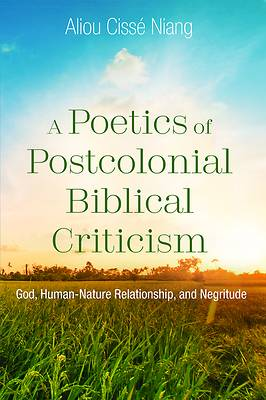 Picture of A Poetics of Postcolonial Biblical Criticism