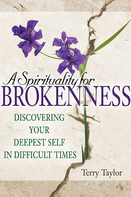 Picture of A Spirituality for Brokenness