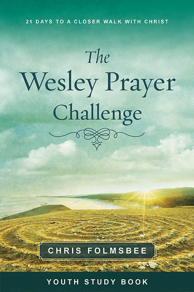 Picture of The Wesley Prayer Challenge Youth Study Book