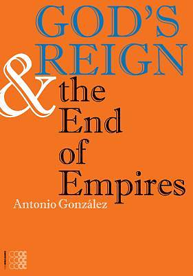 Picture of God's Reign & the End of Empires