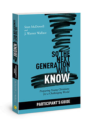 So the Next Generation Will Know Participants Guide