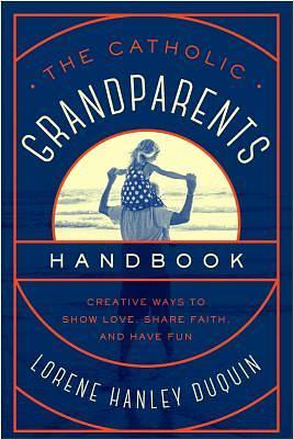 Picture of The Catholic Grandparents Handbook