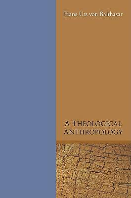 A Theological Anthropology
