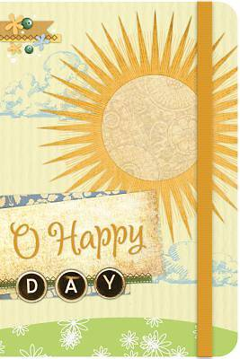 O Happy Day Journal