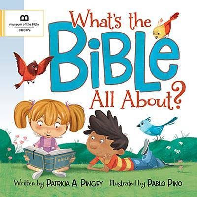 What's the Bible All About?