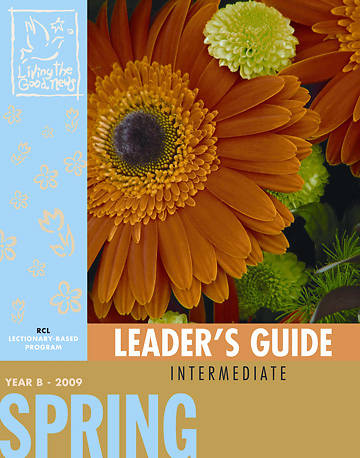 Picture of Living the Good News Spring Leader's Guide 2009 [Revised Common Lectionary Version]