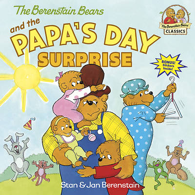 The Berenstain Bears and the Papas Day Surprise