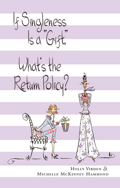"""Picture of If Singleness Is a """"Gift,"""" What's the Return Policy?"""