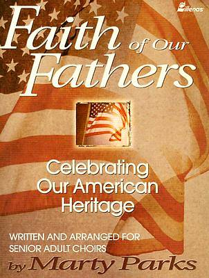 Faith of our Fathers Choral Book