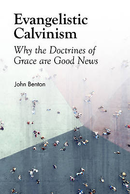 Picture of Evangelistic Calvinism