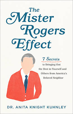 Picture of The Mister Rogers Effect