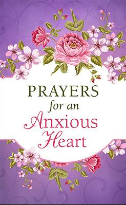 Prayers for an Anxious Heart