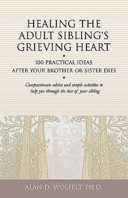 Healing the Adult Siblings Grieving Heart