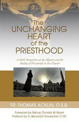 Picture of Unchanging Heart of the Priesthood