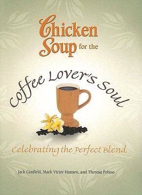Picture of Chicken Soup for the Coffee Lover's Soul
