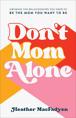 Picture of Don't Mom Alone