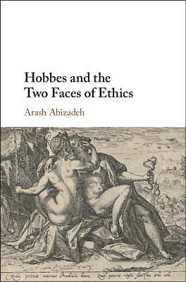 Picture of Hobbes and the Two Faces of Ethics