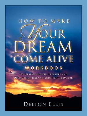 Picture of How to Make Your Dream Come Alive Workbook