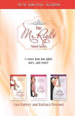 Mr. Right Series Workbook