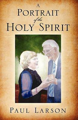 Picture of A Portrait of the Holy Spirit