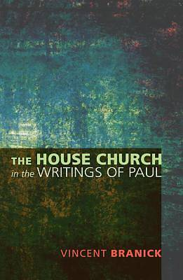 Picture of The House Church in the Writings of Paul