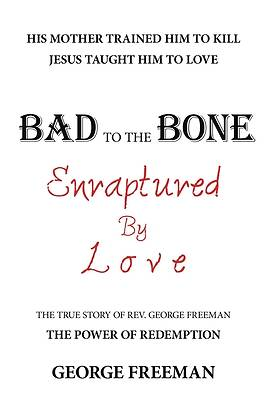 Picture of Bad to the Bone Enraptured by Love