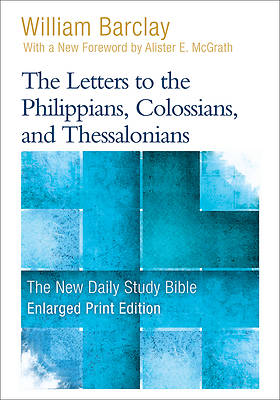 Picture of The Letters to the Philippians, Colossians, and Thessalonians - Enlarged Print Edition