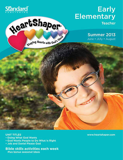 Standards HeartShaper Early Elementary Teacher Book Summer 2013