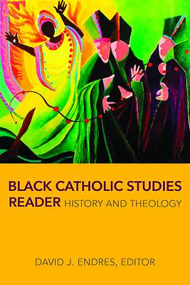Picture of Black Catholic Studies Reader