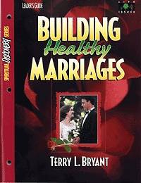 Building Healthy Marriage Leader Guide