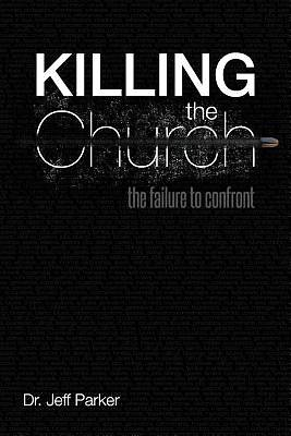 Killing the Church
