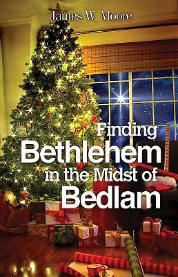 Picture of Finding Bethlehem in the Midst of Bedlam - eBook [ePub]