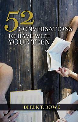 Picture of 52 Conversations to Have with Your Teen