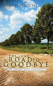 Picture of The Long Road to Goodbye