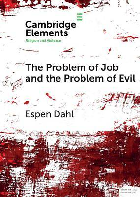 Picture of The Problem of Job and the Problem of Evil