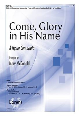 Come, Glory in His Name SATB