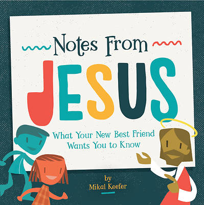 Notes from Jesus