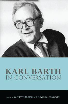 Picture of Karl Barth in Conversation