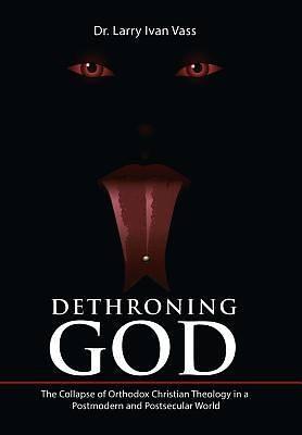 Picture of Dethroning God