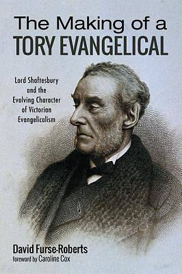 Picture of The Making of a Tory Evangelical