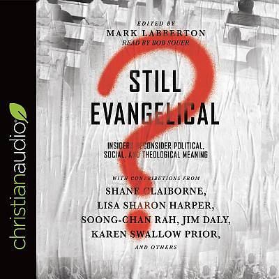 Picture of Still Evangelical?