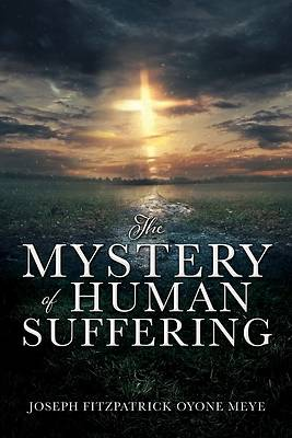Picture of The Mystery of Human Suffering