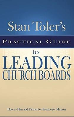Picture of Stan Toler's Practical Guide to Leading Church Boards