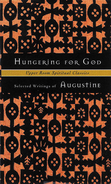 Upper Room Spiritual Classics - Hungering for God